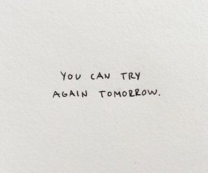 quotes, motivation, and tomorrow image