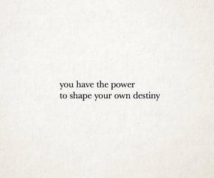 destiny, quotes, and power image