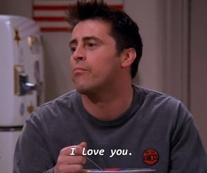 joey tribbiani, friends, and friends quote image