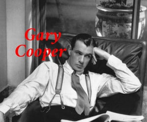 Gary Cooper || timeless cool