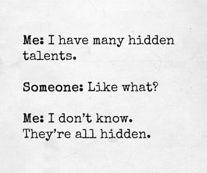 hidden, talents, and 😁 image
