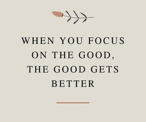 When You Focus On The Good, The Good Gets Better • Inspirational Quote. Motivational Quote. Quotes For Business Women. Quotes For When You're Anxious. Growth Quotes. Personal Growth Quotes. Personal Development Quote #inspirationalquotesaboutlife