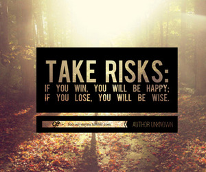 quotes, risk, and happy image