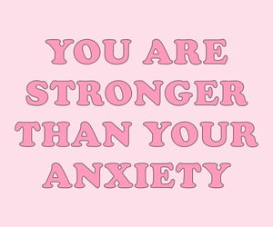 pink, quotes, and anxiety image