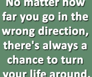 life, wrong direction, and life lessons image