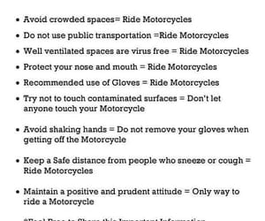 be advised, ride morotcycles, and avoid crowded spaces image