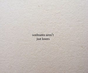 lovers, quotes, and soulmates image