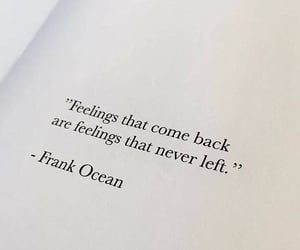 quotes, feelings, and frank ocean image