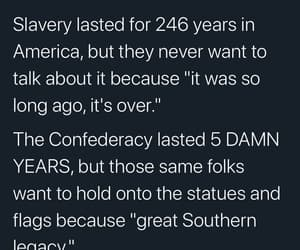 slavery, it's over, and confederacy image