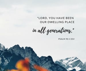 god, bible verse, and psalm 90:1 image