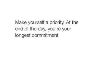 quotes, priority, and commitment image