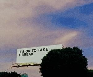aesthetic, break, and take a break image