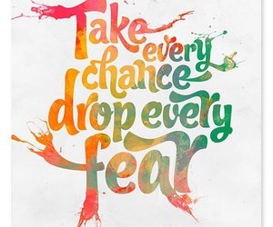 fear, quote, and chance image