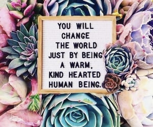 change the world and be kind quotes image