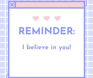 believe, friendship, and reminder image