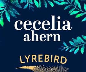 book, lyrebird, and cecelia ahern image