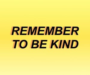 kind, quotes, and yellow image