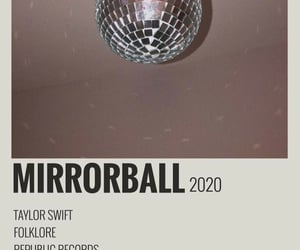 folklore, mirrorball, and Taylor Swift image