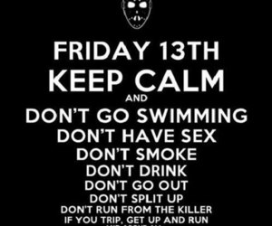 keep calm, friday, and friday the 13th image