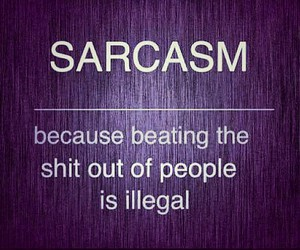 sarcasm, quote, and illegal image