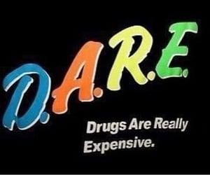 dare, drugs, and scorpio vibes image