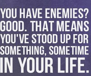 enemies, life, and quote image