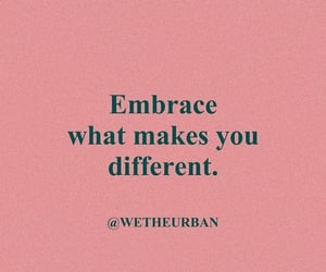 different, embrace, and empowerment image