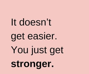quotes, motivation, and strong image