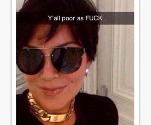 mood, poor, and kris jenner image