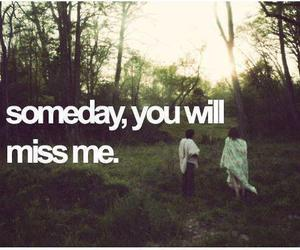 miss, someday, and quote image