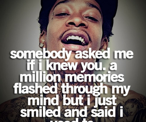 quote, memories, and wiz khalifa image