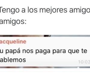 amigos, gracioso, and whatsapp image