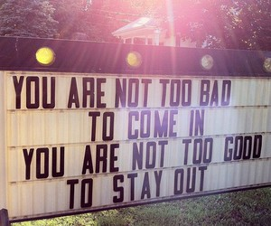 come in, not good, and church sign image