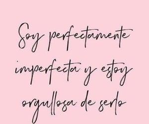 perfecta, amor propio, and positivo image