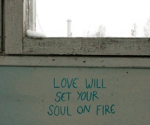 love, quotes, and fire image