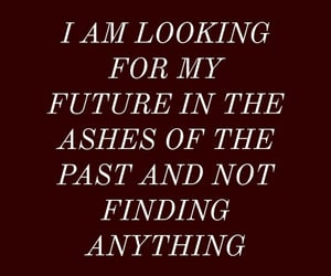 ashes, future, and quote image