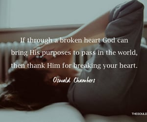 broken heart, christian quotes, and oswald chambers image