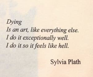 dying, quotes, and sylvia plath image