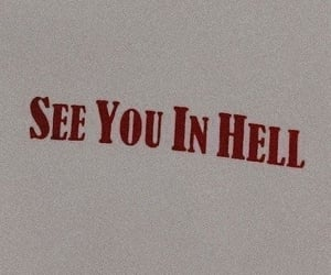 hell, quotes, and aesthetic image