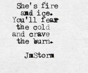 fire, ice, and quotes image