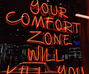 quotes, neon, and comfort zone image