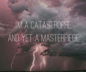 aesthetic, captions, and Catastrophe image