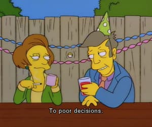 life, the simpsons, and poor decisions image