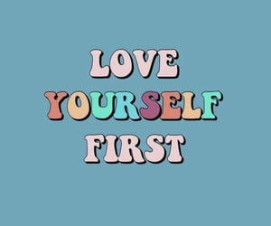 love, love yourself, and quotes image