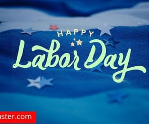 happy labor day, labor day quotes, and laborday image