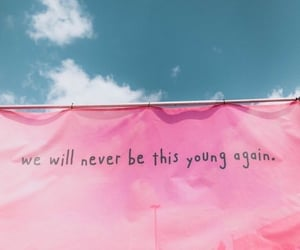 young, pink, and quotes image