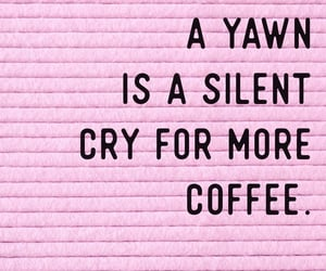 exams, quote, and coffee image