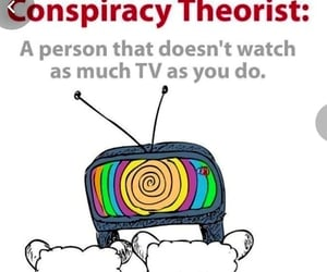 conspiracy, quote, and tv image