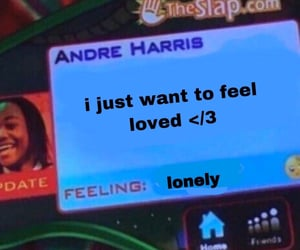 lonely, loved, and meme image