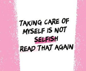 take care of yourself, selfcare, and selfcare quotes image